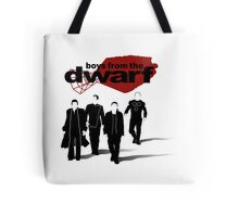 Boys from the Dwarf Tote Bag