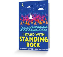 Stand With Standing Rock Shirt Greeting Card