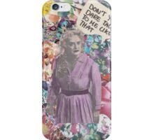 Don't you dare iPhone Case/Skin