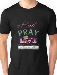 Beet Pray Love Collection Unisex T-Shirt