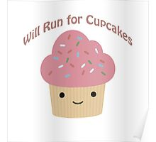 Will Run For Cupcakes Poster