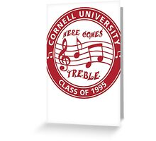 Here Comes Treble Greeting Card