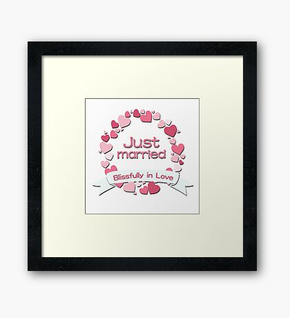 Just Married Blissfully in Love Framed Print
