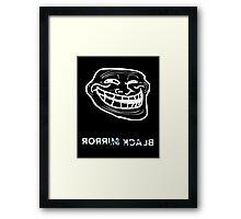 Black Mirror - Trollface Framed Print