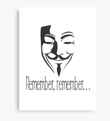 'Remember, remember' Guy Fawkes Canvas Print