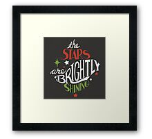 The Stars Are Brightly Shining - Hand Lettering - Red Green & White on Gray Background Framed Print