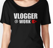 VLOGGER AT WORK (GREY ON CLEAR) Women's Relaxed Fit T-Shirt