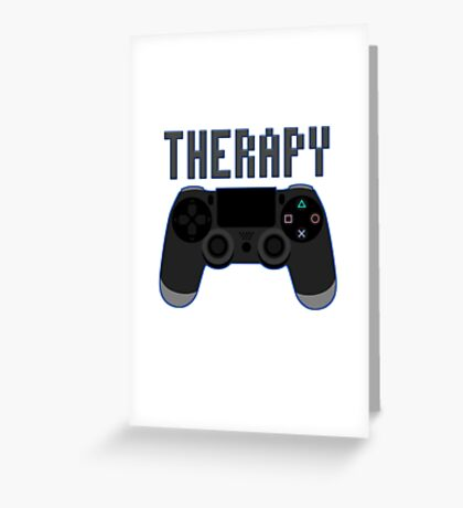Video Game therapy Greeting Card