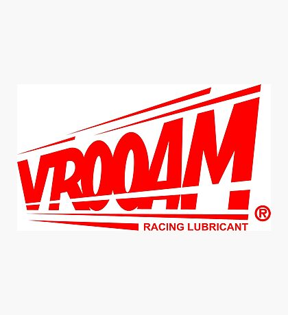 VROOAM LUBRICANT RACE SYNTHETIC Photographic Print