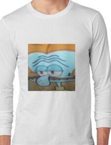 TFW YOU SMOKE A FAT WEED Long Sleeve T-Shirt
