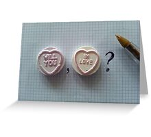 Love Hearts: Will You, In Love? Greeting Card