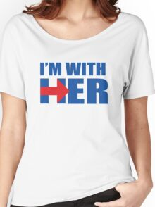 I'm with Her - Hillary Clinton for President - Election 2016  Women's Relaxed Fit T-Shirt