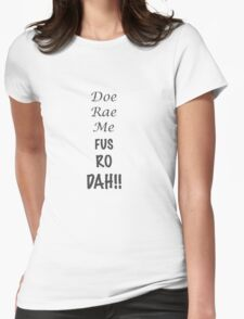 Doe Rae Me FUS RO DAH Womens Fitted T-Shirt