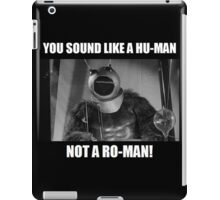 Ro-Man! iPad Case/Skin