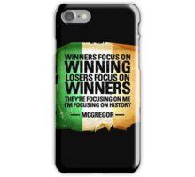 McGregor - Winners focus on winners iPhone Case/Skin