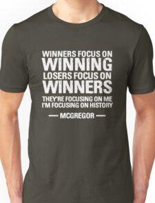 McGregor Winners Quote Unisex T-Shirt