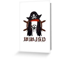 WWJSD Pirate Movie Fans Caribbean Artist Design Greeting Card