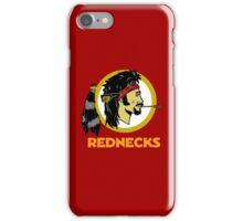 rednecks football parody iPhone Case/Skin