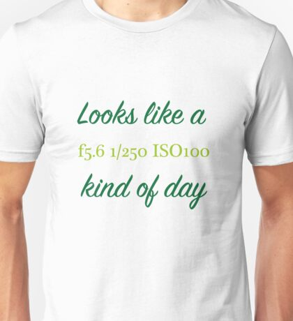 Looks like a lovely day - get your cameras out! Unisex T-Shirt