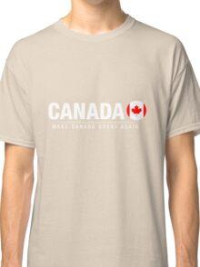 Make Canada Great Again Classic T-Shirt
