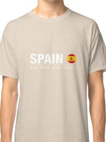 Make Spain Great Again Classic T-Shirt
