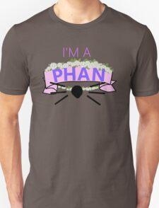 I'm a Phan Unisex T-Shirt