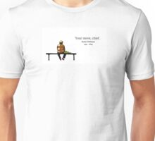 Your Move Chief  Unisex T-Shirt