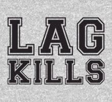 Lag Kills by e2productions