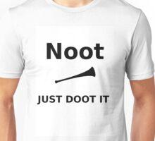 Just DOOT it Noot Unisex T-Shirt