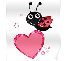 Happy cute Ladybug with Valentines heart Poster