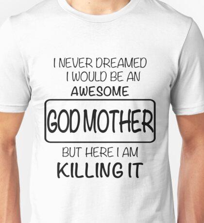 Awesome Godmother Unisex T-Shirt
