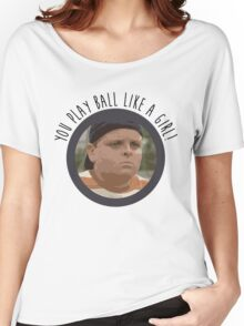 You Play Ball Like a Girl - The Sandlot Women's Relaxed Fit T-Shirt