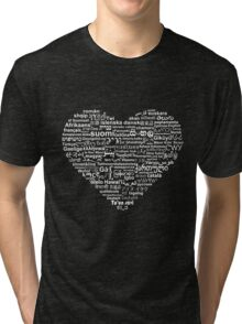 Love of Languages, White on Black Tri-blend T-Shirt