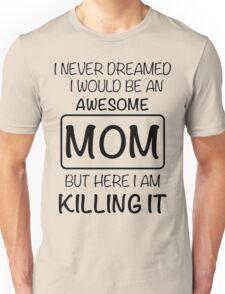 Awesome Mom Unisex T-Shirt