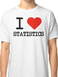 I Love Statistics Classic T-Shirt