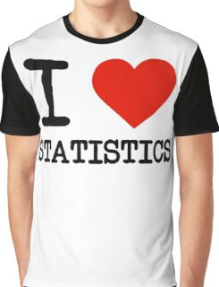 I Love Statistics Graphic T-Shirt