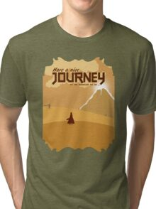 Have a Nice Journey Tri-blend T-Shirt