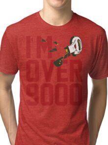 I'm Over 9000 (Original) Tri-blend T-Shirt