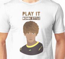 Play it Dendi Style - Danil - Dota2 Unisex T-Shirt