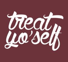 Treat Yo Self T-Shirt