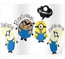 Minion bananaaa potatonaaah Poster