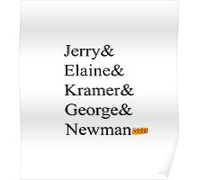 4 Friends and Newman Poster