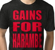 GAINS FOR HARAMBE RED Tri-blend T-Shirt