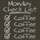 Monday Coffee? Check! by ezcreative