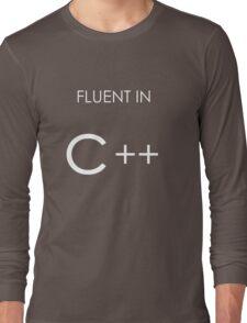 Fluent in C++ Long Sleeve T-Shirt