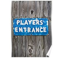 Player's Entrance Sign Poster