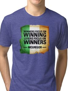 McGregor - Winners focus on winners Tri-blend T-Shirt
