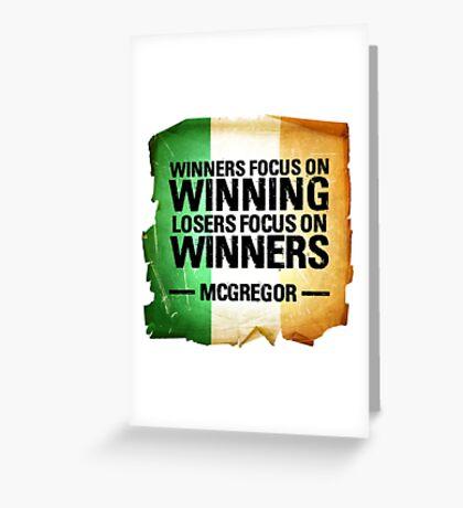 McGregor - Winners focus on winners Greeting Card