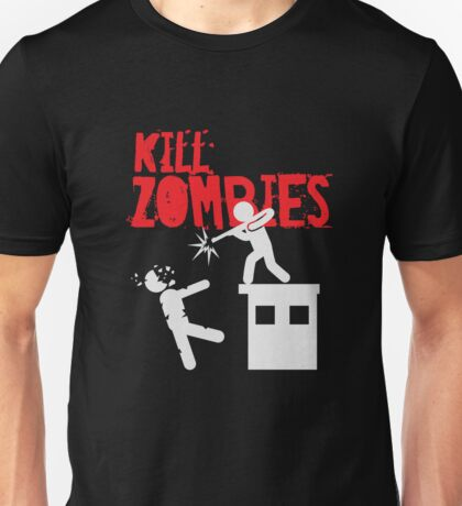 Kill Zombies - Shooting Dead - Funny Z  Unisex T-Shirt