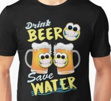 Drink Beer Save Water Unisex T-Shirt